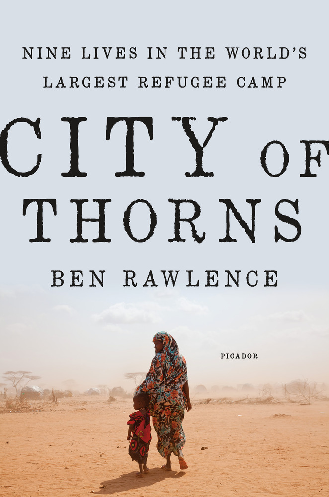 Cover image, City of Thorns (Ben Rawlence)
